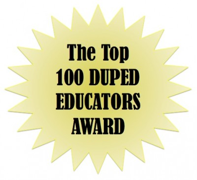 """The Top 100 Duped Educators Award"""