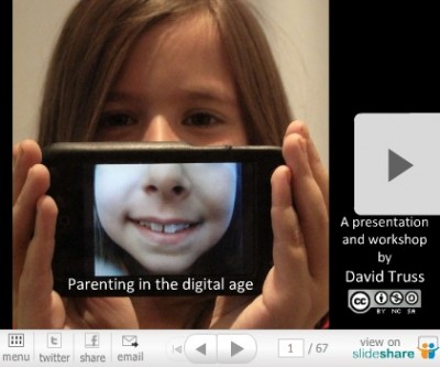 """Parenting in the Digital Age Slideshow"""