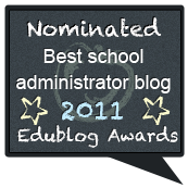 """edublogs nomination - best school admin blog"""