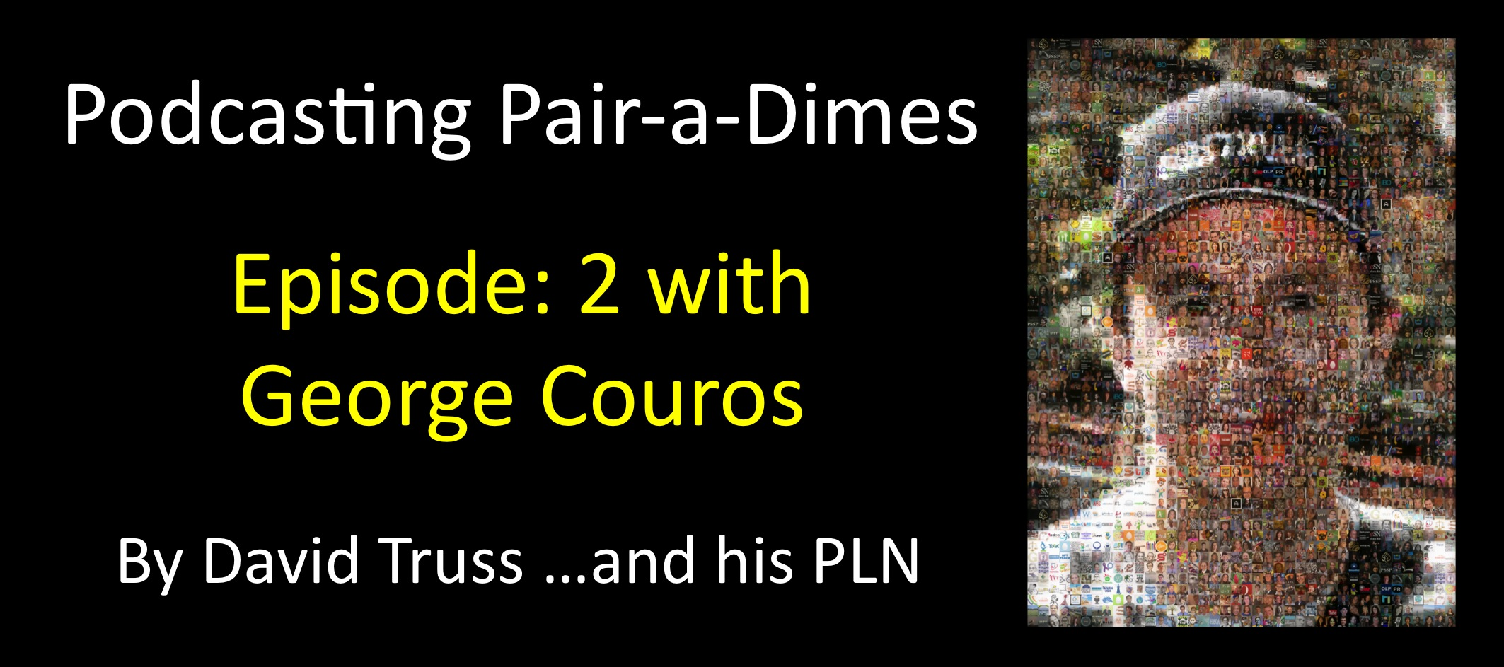 Podcasting Pair-a-Dimes 2 with George Couros